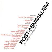 Post-Minimalism - John King